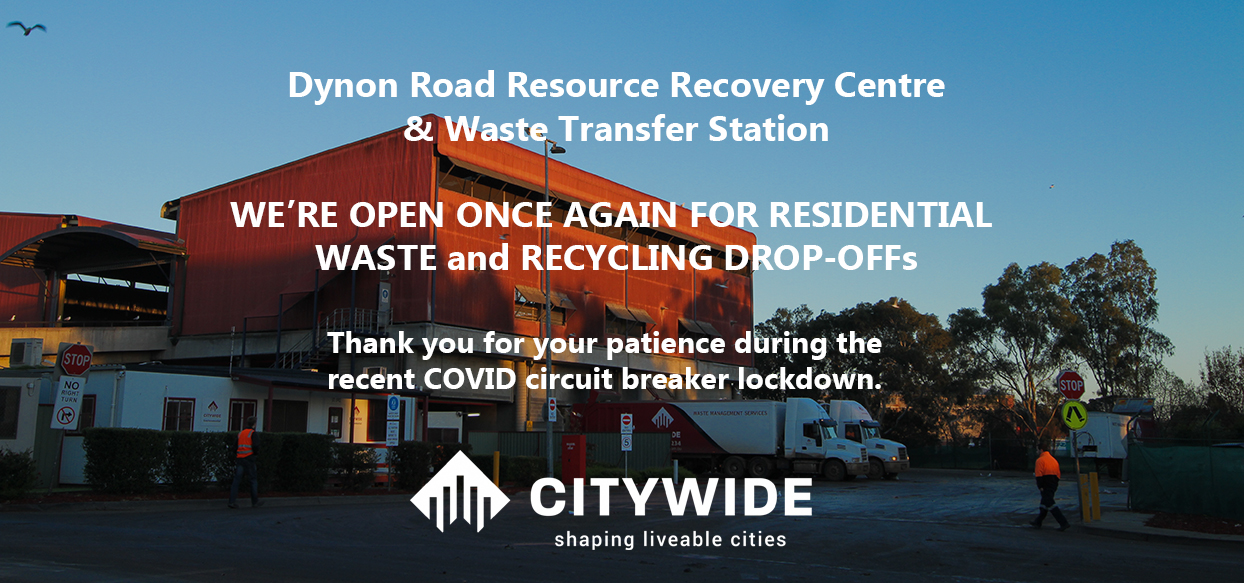 Citywide Dynon Road Waste Transfer Station reopen banner